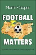Football Matters by Martin Cooper August 2020